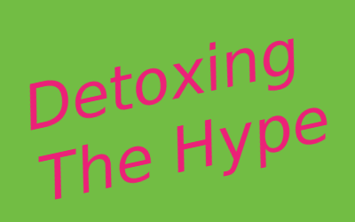 Detoxing the Hype